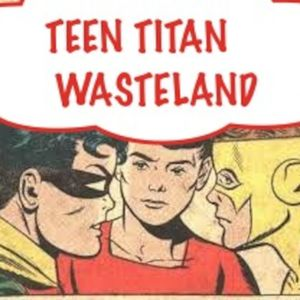 Teen Titans Wasteland 2- Brave and the Bold #60
