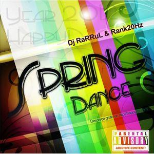 SprinG Dance DjRaRRul & RanK20Hz