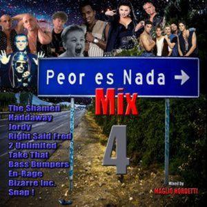 Maglio Nordetti - Peor Es nada Mix 4 (Megamix Dance 90's)