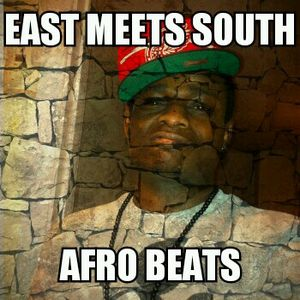 East meets south afro beats