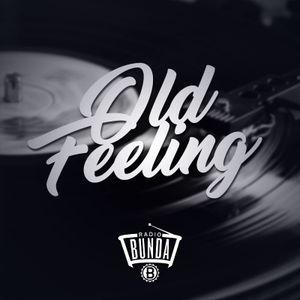 RADIO BUNDA - OLD FEELING - PUNTATA 004