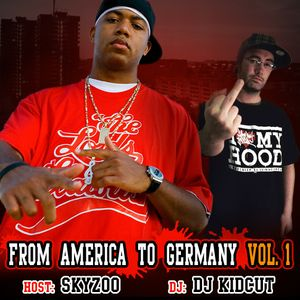 From America to Germany Vol.1 (Mixed By DJKidCut)