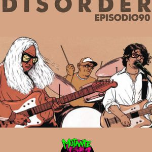 ROCK DISORDER EPISODIO 90
