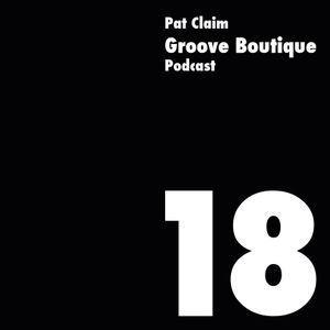 Groove Boutique Podcast 18