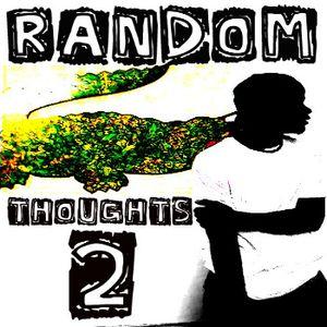Infamous Reptar - Random Thoughts Vol.2