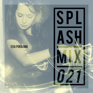Splashmix021 - Eva Porating