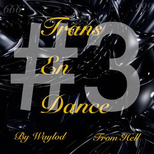 Trans en dance #3 : Power of Techno