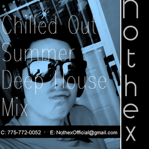 Chilled Out Summer (Mixed by Nothex)