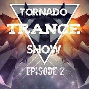 Tornado Trance Show. Episode 2
