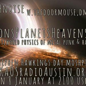 Moons Planets Heavens 2017 KAOS radio Austin Mosh Pit Hell Metal Punk Hardcore w doormouse dmf