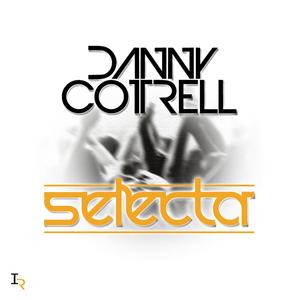 Danny Cotrell - Selecta (TheMixtape)