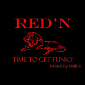 The Red'n Time To Get Funky House Mix