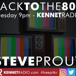 Back To The 80s with Steve  - 15th October 2019