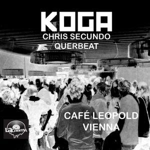 In the mix @ Café Leopold / Vienna - 04.03.2011 - KOGA aka Querbeat (D) & Chris Secundo (A)