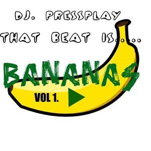 That Beat is Bananas VOLUME 1