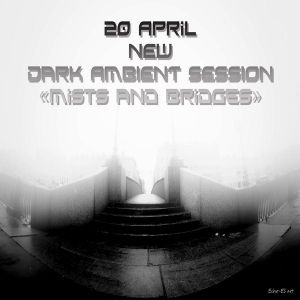 Echo-ES - Dark Ambient Session [ april 2014]