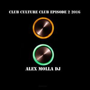 Club Culture Club Episode 2 2016