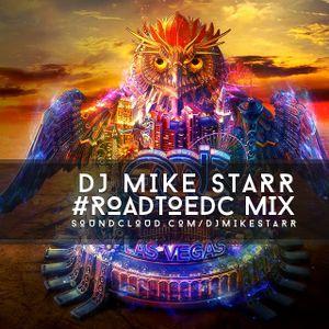 Road To EDC Mix