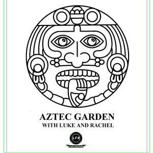Aztec Garden, Vol. 12
