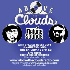 Above The Clouds - #183 - 1/25/20 feat. Dev1 (@naturesounds)