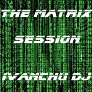 THE MATRIX SESSION