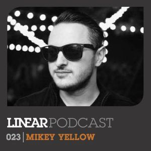 Linear Podcast | 023 | Mikey Yellow