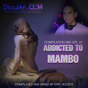 Addicted To Mambo Vol. Mix 21