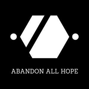 Abandon All Hope 5 - THE END OF THE WORLD