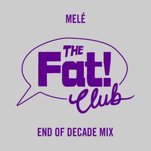 Melé - End Of Decade Mix
