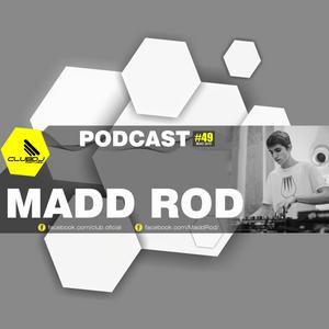 Podcast #49 - MADD ROD [ Maio 2019 ]