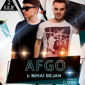Afgo - Mihai Bejan - DJ ViBE @ The Vibe 02.07.2016 (LIVE)