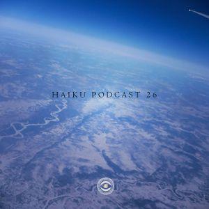Haiku Podcast #26