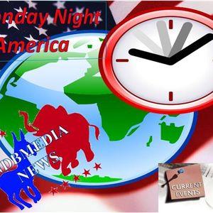 MONDAY NIGHT IN AMERICA! NOVEMBER 7, 2016
