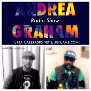 Andrea Graham Radio Show Guest Isaiah-Raymond Dyer