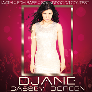 IAATM X EDM BASE X Sounddoc DJ CONTEST By Cassey Doreen