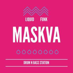 MASKVA - DRUM N BASS STATION Podcast #004 - Liquid Funk ( 02.08.2014)
