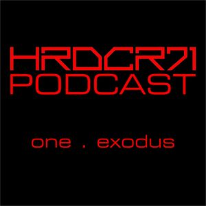 HRDCR71 Podcast - One . Exodus