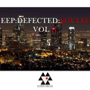 Deep:Defected:Soulful - Vol II