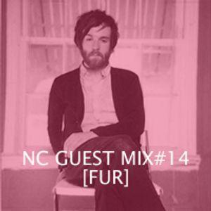 NC GUEST MIX#14: FUR