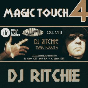 Magic Touch mix #4 by DJ Ritchie - Ibiza Live Radio, 2015 oct. 17th