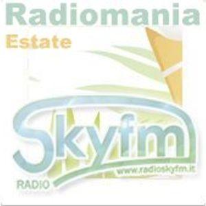 Radiomania - Skyfm - Puntata del Venerdì -  13/07/2012 -