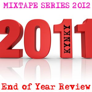 DJ Kynky - End Of 2011 Review (Dubstep Flavoured Mixtape)