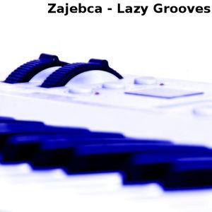 Lazy Grooves