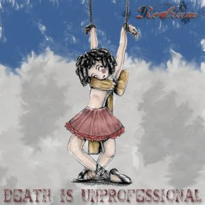 Death is Unprofessional
