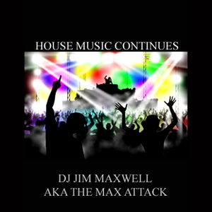 HOUSE MUSIC CONTINUES