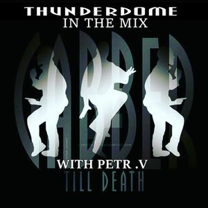 THUNDERDOME GABBER IN THE MIX