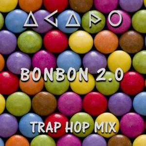 ***** Bonbon 2.0 ***** TRAP HOP MIX by AGAPO