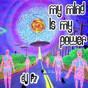 DJ F7 - My Mind Is My Power (2010)