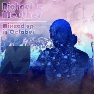 Le Meuther - Mixxed up in October