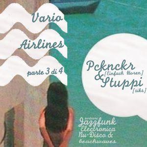 Vario Airlines P3: Pcknckr & Stuppi